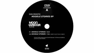 Dan Drastic - Noodle Stories - MHR059