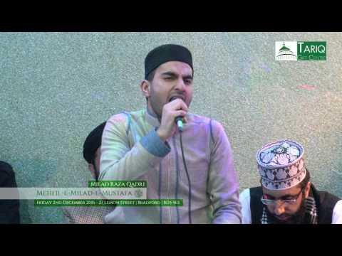 Milad Raza Qadri - Mehfil-e-Milad-e-Mustafa 2016 | Bradford