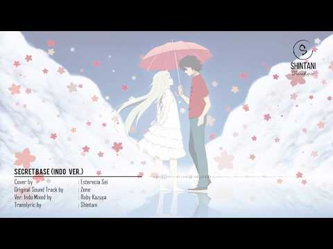 Ano Hana | SECRET BASE (Indo. Ver. OFFICIAL Translyric by Shintani) - Cover by ESTERECIA SEI Mp3