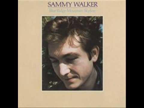 Sammy Walker - will you miss me when i'm gone