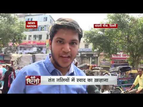 Meri Dilli talks about Delhi's food paradise Chandni Chowk