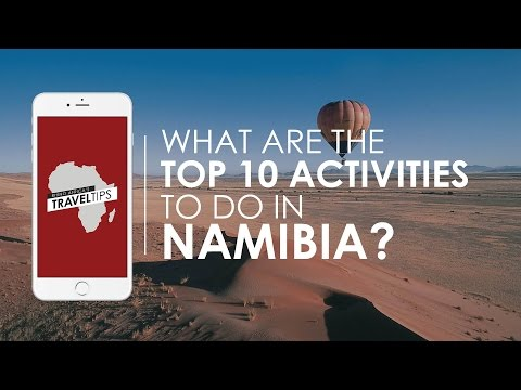 What are the top 10 activities in Namibia? Rhino Africa's Travel Tips