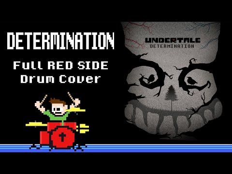 Determination - UNDERTALE [RED SIDE] (Drum Cover) -- The8Bit