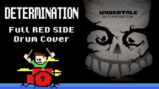 Determination - UNDERTALE [RED SIDE] (Drum Cover) -- The8BitDrummer