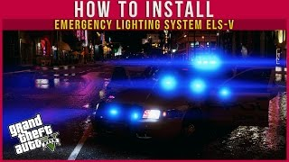 GTA V | HOW TO INSTALL ELS-V + HOW TO USE ELS-V