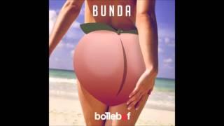 Bollebof -  Bunda (Benny Dinero Remix) [Free Download in Description]