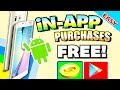 Inapp Purchases Free | Android NO ROOT  2019