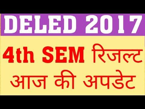 DELED 2017 4TH SEM RESULT TODAYS UPDATE| DELED 2017 FOURTH SEM RESULT
