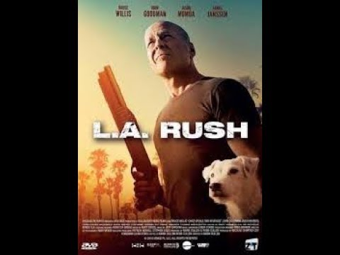 L.A. Rush 2017 Streaming Gratis VF