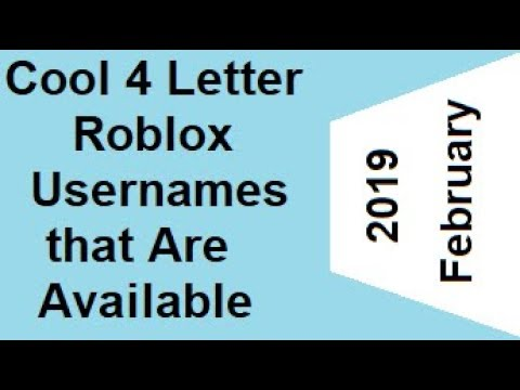 All Roblox Usernames 2019 60 Available 4 Letter Usernames In Roblox February 2019 Youtube