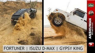 Toyota Fortuner, Isuzu D-Max V-Cross, Maruti Gypsy King: Offroading in Sand Feb 2019