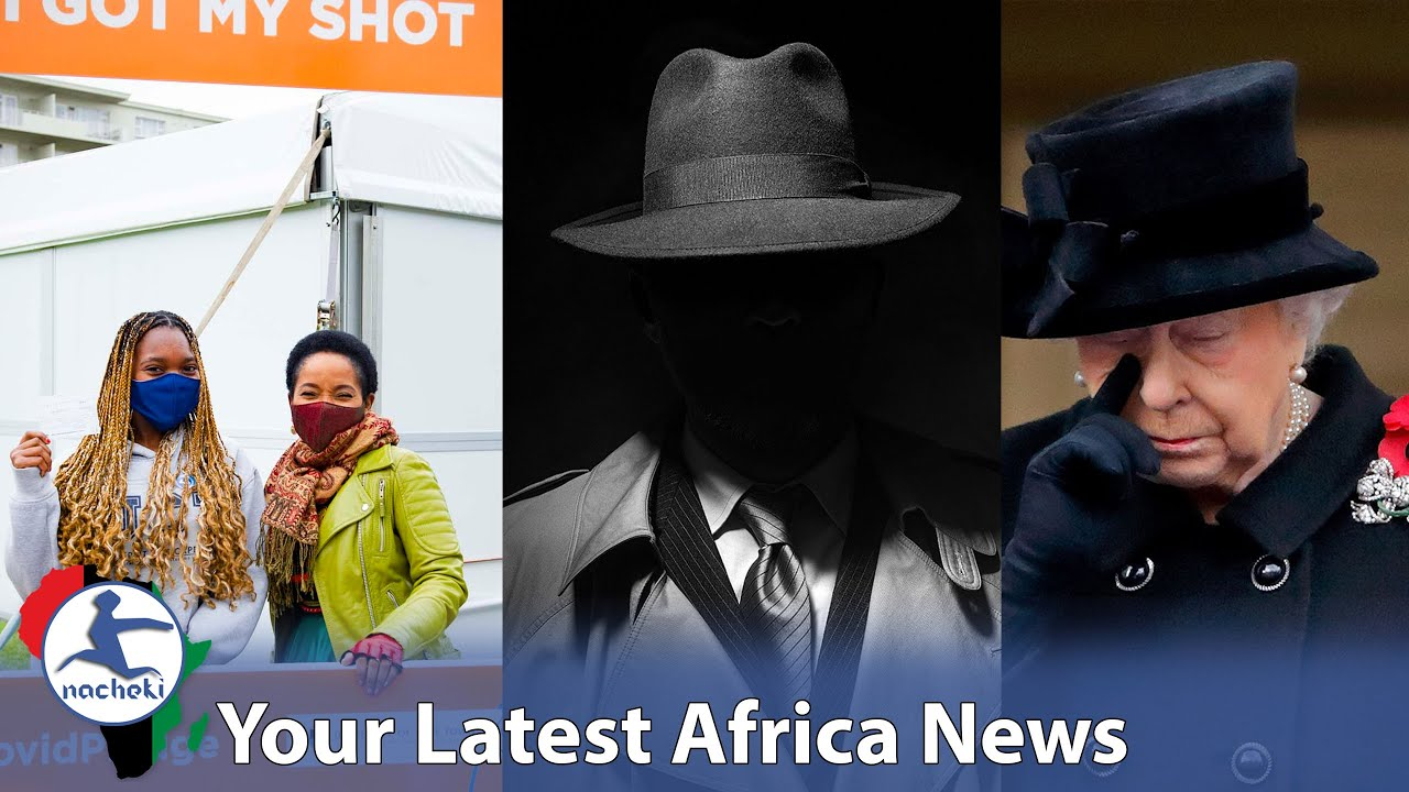 Download Africa's Top University to Ban Unvaccinated, 6 African States Top Spy List, Barbados Fire UK Queen