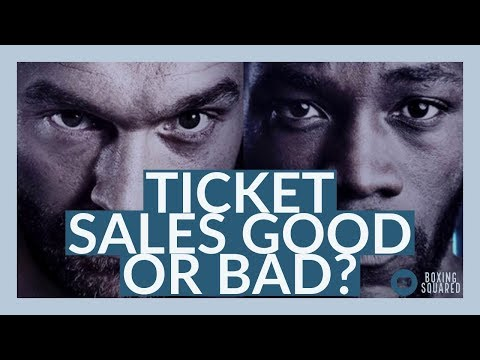 TICKET SALE STRUGGLES FOR DEONTAY WILDER & TYSON FURY EVENT?