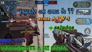 jugando con arma de arma aaw 1 saludos