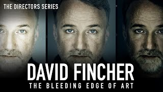 David Fincher: The Bleeding Edge (The Directors Series) - Indie Film Hustle