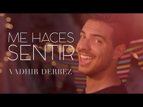 Vadhir Derbez - Me Haces Sentir
