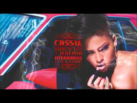 Cassie - Sound Of Love ft. Jeremih (HYDRABADD Tactical Magicmix)