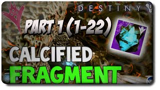 Destiny Taken King: 50 Calcified Fragments Location Guide Part 1 (1-22)