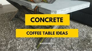 50+ Awesome Concrete Coffee Table Ideas for living room