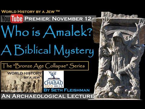 World History By A Jew ™ - Who Is Amalek? A Biblical Mystery - Z14 By Seth Fleishman