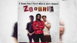 Fetty Wap Ft. Jayy Queezy & J-Bone - Zoothie Dirty ( Audio)