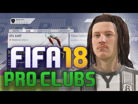 HVAD ER DET JEG HAR SKABT... FIFA 18 PRO CLUBS