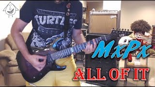 MxPx - All Of It - Guitar Cover (Tab in description!)