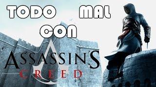 TODO MAL CON: Assassins Creed