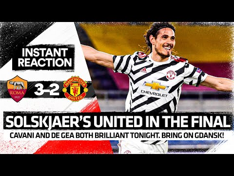 SIGN CAVANI: Solskjaer's First FINAL | Roma 3-2 Manchester United