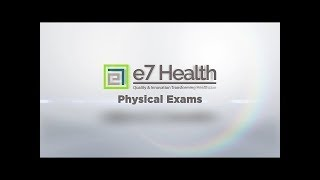 e7 Physical Exams