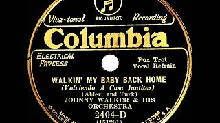 1931 Charleston Chasers (as 'Johnny Walker') - Walkin' My Baby Back Home (Paul Small, vocal)