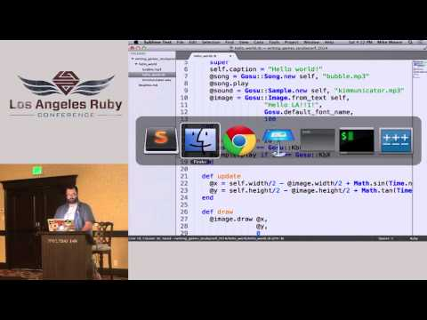 LA Ruby Conf 2014 - Writing Games with Ruby by Mike Moore