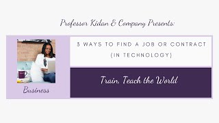 3 Ways To Find A Job (or Contract In Tech) Using Online Resources