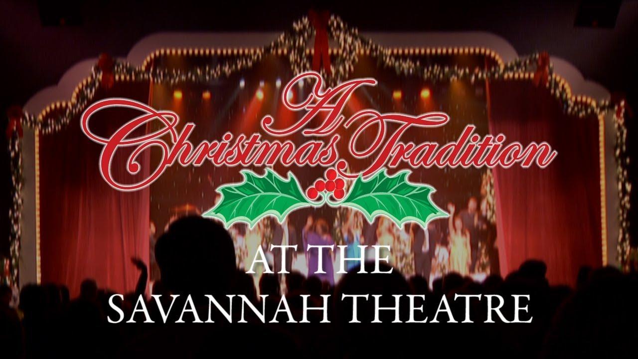 Christmas In Savannah Georgia 2019.2016 Christmas Show At The Savannah Theatre