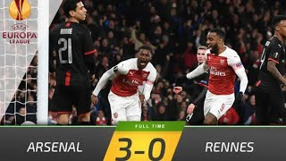 Highlight ARSENAL VS RENNES UEL2019 UEL TODAY