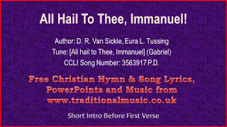 all hail to thee immanuel hymn lyrics music