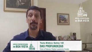 Das profundezas | Rev. Leonardo Falcão | IPBV