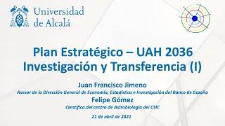 Plan Estratégico UAH 2036 · Investigación y Transferencia