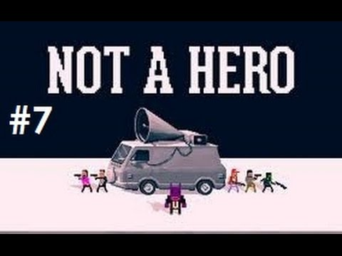 Let's Play – Not A Hero – Episode 7