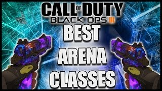 bo3 best arena class setups black ops 3