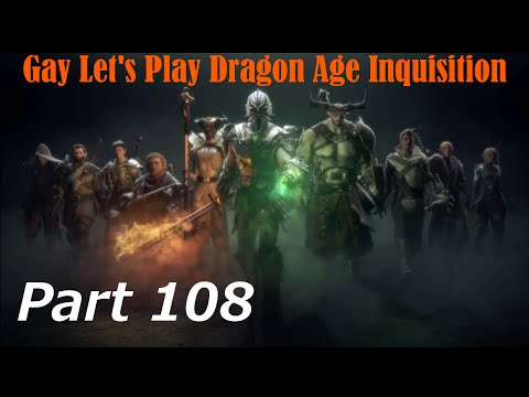 Gay Let's Play Dragon Age Inquisition Blind  Part 108 Exalted Plains