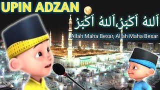 Download Lagu Upin & Ipin Adzan Merdu Banget mp3