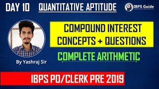 DAY 10 | COMPOUND INTEREST CONCEPTS + QUESTIONS | IBPS PO/CLERK PRE 2019| QUANT | By Yashraj Sir