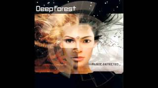 Deep Forest - You Will Be Ready