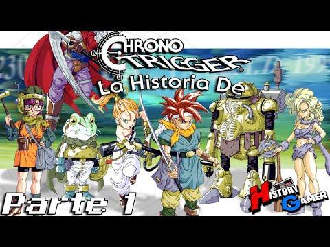 La Historia De Chrono Trigger: Parte 1 │ History Gamer