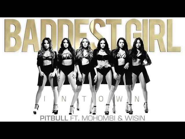 Baddest Girl In Town ft. Mohombi & Wisin (Audio)