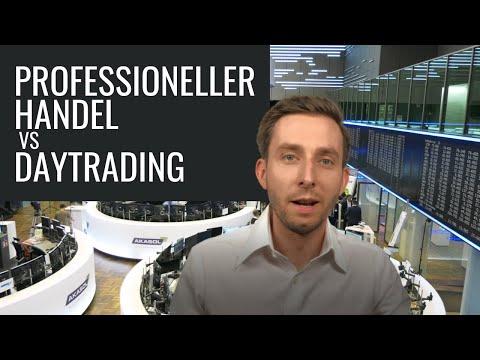 Professioneller Handel vs Daytrading