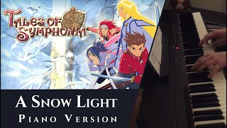 A Snow Light (Flanoir) - Tales of Symphonia [Piano]
