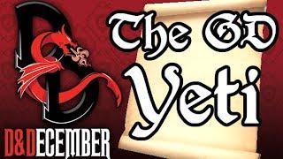 The GD Yeti - D&December Tales