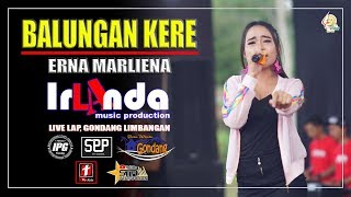 Balungan Kere Erna Marliena Om Irlanda Live Gondang 2019 MP3